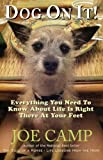 img - for DOG ON IT! - Everything You Need To Know About Life Is Right There At Your Feet book / textbook / text book
