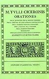 Cicero Orationes. Vol. IV: (Quinct., Rosc. Com., Caec., Leg. Agr., Rab. Perduell., Flacc., Pis., Rab. Post.): (Quinct., Rosc.Com., Caec., Leg.Agr., ... Rab., Post.) Vol 4 (Oxford Classical Texts)