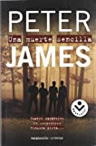 Peter James Una Muerte Sencilla = Dead Simple (Rocabolsillo Criminal)