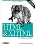 HTML & XHTML: The Definitive Guide (059600026X) by Musciano, Chuck