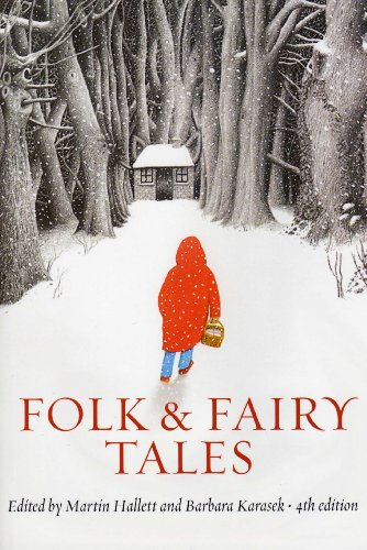 Folk and Fairy Tales, fourth edition: An Introductory...