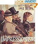 Impressionism: Art, Leisure and Paris...