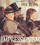 Impressionism: Art, Leisure, and Pari...