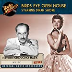 Birds Eye Open House: Starring Dinah Shore |  NBC Radio