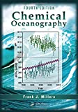 Chemical Oceanography, Fourth Edition