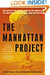 The Manhattan Project: The Birth of t...