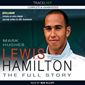 Lewis Hamilton: The Full Story (revised Edition 2009) | [Mark Hughes]