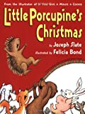 Little Porcupine's Christmas (0060554908) by Slate, Joseph