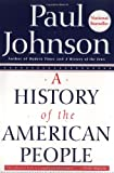 A History of the American People (0060930349) by Paul Johnson