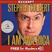 An Excerpt from I Am America (And So Can You!) (Unabridged Selections) | [Stephen Colbert]