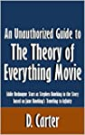 An Unauthorized Guide to The Theory o...