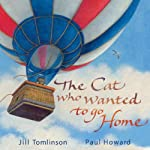 The Cat Who Wanted to Go Home   Jill Tomlinson