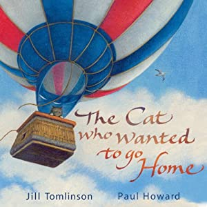 The Cat Who Wanted to Go Home | [Jill Tomlinson]