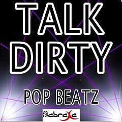 Talk Dirty [Explicit]