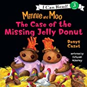 The Case of the Missing Jelly Donut: Minnie and Moo, Book 3 | Denys Cazet