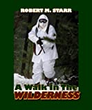 img - for A Walk in the Wilderness book / textbook / text book
