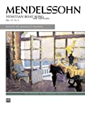 Venetian Boat Song, Op. 30, No. 6 (Sheet) (Alfred Masterwork) (073901353X) by Mendelssohn, Felix