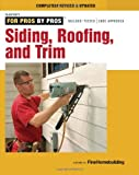 Siding, Roofing, and Trim: Completely Revised and Updated