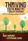CHROMEY & CARO Thriving Youth Ministry in Smaller Churches