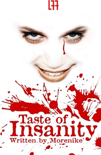 Taste Of Insanity (La' Femme Fatale' Publishing)