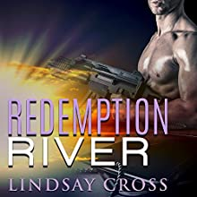 Redemption River: Men of Mercy Series, Book 1 Audiobook by Lindsay Cross Narrated by Aiden Snow