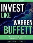Invest Like Warren Buffett: Powerful...