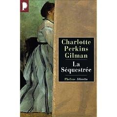 La séquestrée de Charlotte Perkins Gilman dans Roman classique etranger 51t1fYI108L._SL500_AA240_