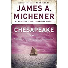 Chesapeake: A Novel (       UNABRIDGED) by James A. Michener Narrated by Larry McKeever