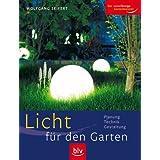 """Licht f�r den Gartenvon """"Wolfgang Seifert"""""""