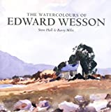 The Watercolours of Edward Wesson (1841143626) by Hall, Steve