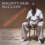 echange, troc Mighty Sam Mcclain - Betcha Didn't Know