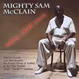 "Betcha Didn'T Knowvon ""Mighty Sam McClain"""