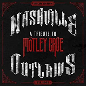 Nashville Outlaws-A Tribute To Motley Crue [LP]
