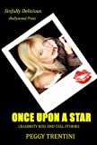 Once Upon a Star - Celebrity kiss and tell stories (English Edition)