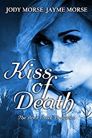 Kiss of Death (The Briar Creek Vampires Book 1)