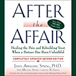 After the Affair, Updated Second Edition | Janis A. Spring
