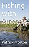Fishing with Success