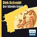 Der blonde Engel Hörspiel von Dirk Schmidt Gesprochen von: Stephan Schwartz, Siemen Rühaak, Horst Bollmann, Hans-Helmut Dickow, Thessy Kuhls