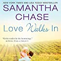Love Walks In Audiobook by Samantha Chase Narrated by Christopher Kipiniak, Julia Motyka