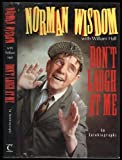 img - for Don't Laugh at Me by Norman Wisdom (1992-09-24) book / textbook / text book