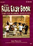 img - for The Real Easy Book: Tunes for Beginning Improvisers Volume 1 (C Version) book / textbook / text book