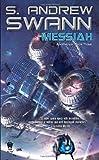 Messiah: Apotheosis: Book Three