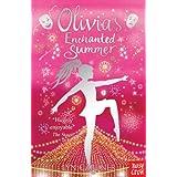 Olivia's Enchanted Summer (Stage School Book 4)by Lyn Gardner