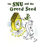 The SNU and the Greed Seed (SNU ADVENTURES)