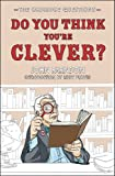 img - for Do You Think You're Clever?: The Oxford and Cambridge Questions book / textbook / text book