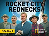 Rocket City Rednecks Season 2