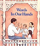 img - for Words in Our Hands by Ada B. Litchfield (1980-08-03) book / textbook / text book