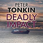 Deadly Impact | Peter Tonkin