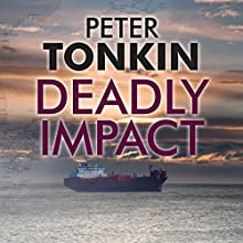 Deadly Impact (       UNABRIDGED) by Peter Tonkin Narrated by Michael Tudor Barnes