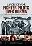 RAF Fighter Pilots Over Burma (Images...